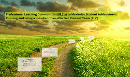 Professional Learning Communities to Maximize Student Achiev