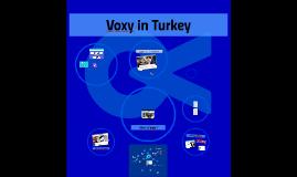 Voxy in Turkey