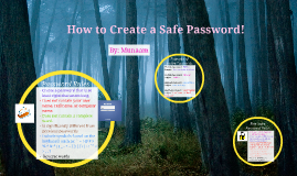 How to Create a Safe User Name and Password!