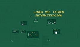 LINEA DEL TIEMPO AUTOMATIZACIÓN