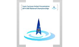 Team Tachyon Verbal Presentation - 2014 UAE National Championships