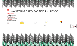 Copy of MANTENIMIENTO BASADO EN RIESGO