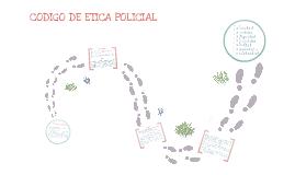 Copy of CODIGO DE ETICA POLICIAL