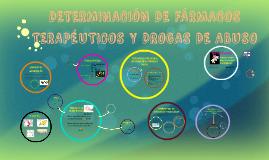 Copy of DETERMINACIÓN DE FÁRMACOS TERAPÉUTICOS Y DROGAS DE ABUSO
