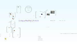 Copy of Living a Healthy Lifestyle