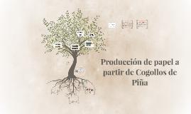 Producción de papel a partir de Collogos de Piña