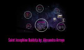Saint Josephine Bakhita by: Alexandra Arroyo