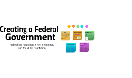 Trent Version of Creating a Federal Government
