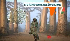 La situation linguistique à Madagascar