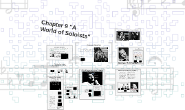 Ch. 9 A World of Soloists Chapter 9