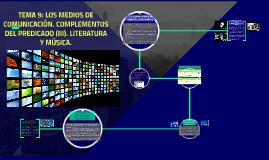 TEMA 9: LOS MEDIOS DE COMUNICACIÓN. COMPLEMENTOS DEL PREDICA