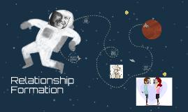 Relationship Formation