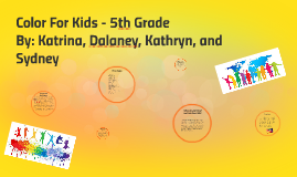 Copy of Color For Kids - 5th Grade