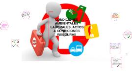 CONDICIONES AMBIENTALES LABORALS &,ACTOS & CONDICIONES INSEG