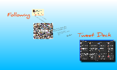 Following/TweetDeck