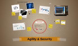 Agility & Security