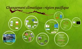 Changement climatique : région pacifique