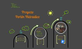 Proyecto Porton Hidraulico