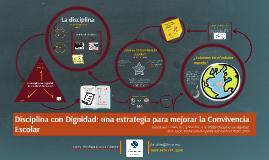 Disciplina con dignidad: una estrategia para mejorar la Convivencia Escolar
