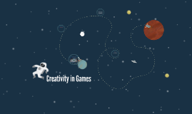 Copy of Creativity in Games