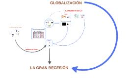 CRISIS, RECUPERACIÓN Y GLOBALIZACION