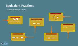 Copy of Equivalent Fractions: