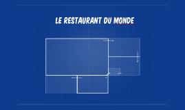 Le Restaurant Du Monde