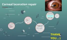 Corneal laceration repair