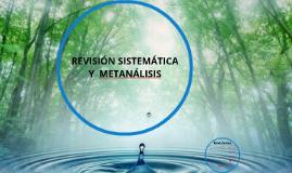 REVISIÓN SISTEMÁTICA Y METANÁLISIS