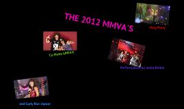 The 2012 MMVA's
