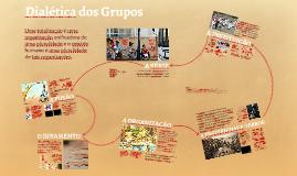 Dialética dos Grupos