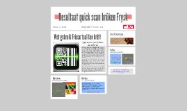 Copy of Quick scan brûken Frysk