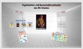 Organisation und Herrschaftsmethoden des NS-Staates
