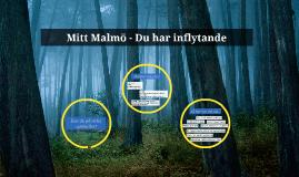 Mitt Malmö - att påverka!
