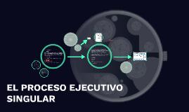 Copy of PROCESO EJECUTIVO SINGULAR