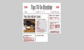 Tips Til En Direktør