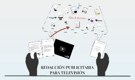 REDACCIÓN PUBLICITARIA PARA TELEVISIÓN