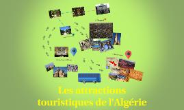 Les attractions touristiques d'Algerié
