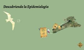 Descubriendo la Epidemiología