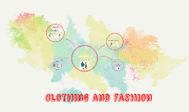 Clothing and fashion