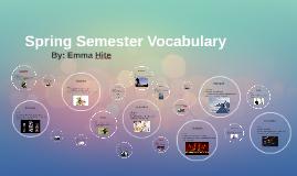 Spring Semester Vocabulary
