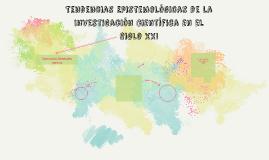 Tendencias Epistemológicas de la Investigación Científica en