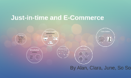 Just-in-time and E-Commerce