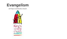 Evangelism at Kings