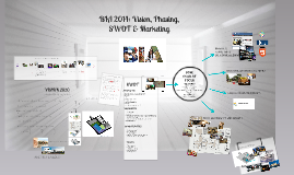 BIA 2014: Vision, phases, SWOT & marketing