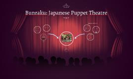 Bunraku: Japanese Puppet Theatre