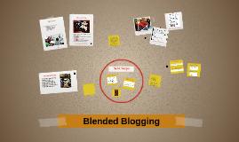 Blended Blogging