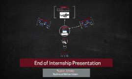 End of Internship Presentation