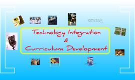 Tech Integration and Curriculum Development