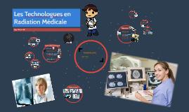 Les Technologues en Radiation Médicale